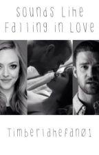 Sounds Like Falling in Love (A Justin Timberlake fan-fiction) by timberlakefan01