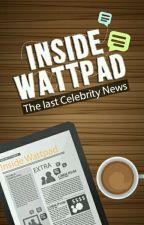 Inside Wattpad   الأخبار السريعة by Inside_Watt_Show
