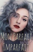Mon Parfait Imparfait by bookvie