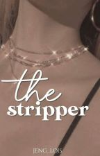 The Stripper by jeng_lois
