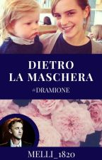 Dietro la maschera #dramione by MELINDA_1820