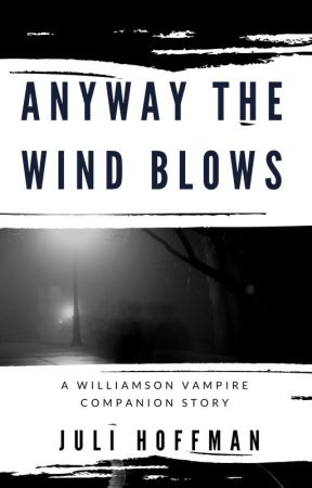 "Blogophilia 46.4 Topic: ""Any Way The Wind Blows"" by JuliHoffman"