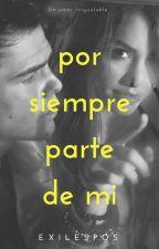 Por Siempre Parte De Mi by TatyCuevas