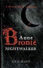Anne Brontë Nightwalker by geahaff
