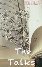 The Talks by SyiqinOhiwau