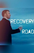 Recovery Road (Book 3) by chrisevansobsessed