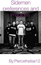 Sidemen preferences and imagines  by Piercethelise12