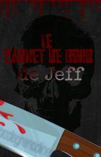 Carnet de bord de Jeff by lacdegrenadine
