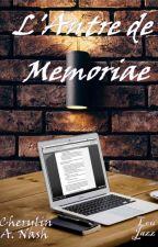 L'Antre de Memoriae by CNLJ42