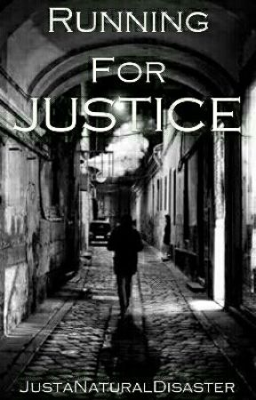 Running For Justice(Mystery Friday Contest) by JustaNaturalDisaster