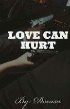 Love can hurt by DenisaAndreaRadu