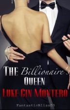 The Billionaire's Queen by FantasticBliss03