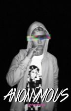 Anonymous ( JUSTIN BIEBER FANFIC ) by SNAPPINAGB