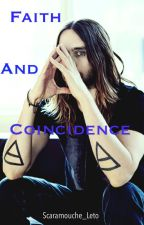 Faith and coincidence by Scaramouche_Leto