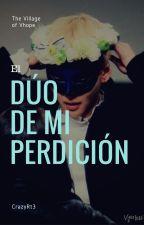 [ Vhope ] El dúo de mi perdición by CrazyRt3