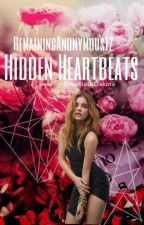 Hidden Heart Beat (wattys 2017) by RemainingAnonymous12
