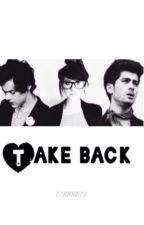 Take back by SamarAndMaysa