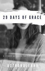 29 Days Of Grace by crazy4books_Jahnvi