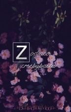 × Zodiaco CreepyPasta ×  by AriesDreams0u0