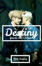 Destiny (Markson) (COMPLETED) by Park_Baejing