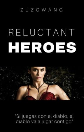 Reluctant Heroes by Another20Dreamer