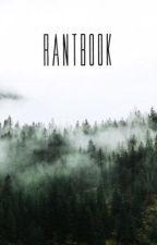 RantBook  by lunaecrit