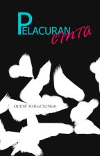 Pelacuran Cinta(boyxboy) by kiredazman_13