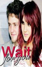 Wait For You - Vondy (Adaptada) by LeeXavier