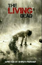 The Living Dead by anonymous_since2002