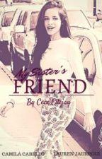 My Sister's Friend {CAMREN} [tłumaczenie PL] by NervousCold