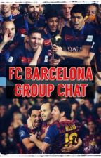 FC Barcelona Group Chat by Messified