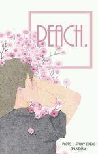 peach. by angeIguts