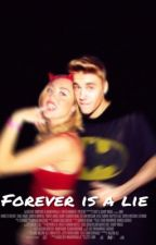 Forever is a lie (AJustinBieberLoveStory) by Avonsfaries