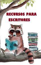 Recursos para escritores by MapacheFisgon
