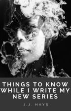 Things to Know While I Rewrite The Dragon Rider by JJHays