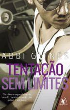 Tentação Sem Limites - Abbi Glines (Rosemary Beach #2) by Heatherine