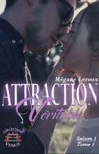 Attraction Véritable (sous contrat d'édition) by Meganelx