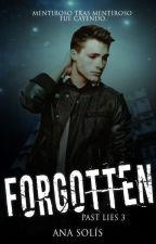 Forgotten | Borrador by AnaBiebs74