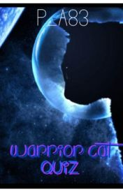 Warrior Cat Quiz by Pure_Awesomness83