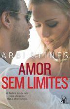 Amor Sem Limites - Abbi Glines (Rosemary Beach #3) by Heatherine