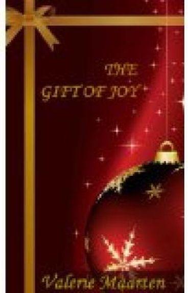 The Gift of Joy by Valerie Maarten