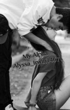 My Alpha by Alyssa_Irwin1467