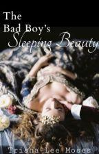The Bad Boy's Sleeping Beauty  by Trisha_Mahone