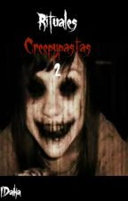 Rituales Creepypastas 2 by IDaika