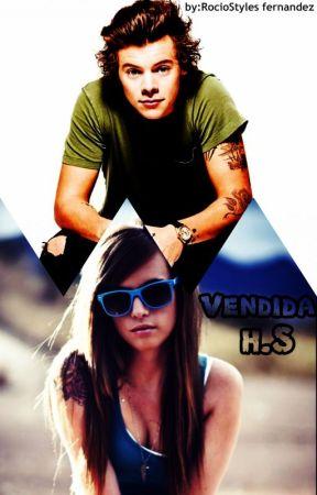 Vendida (Harry Styles y tu)(TERMINADA) #Wattys2015 by RocioStyHorPayMalTom