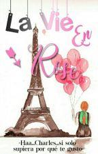 La Vie En Rose by Yukirin666