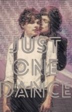 just one dance | larry ✔️ by colourfulwriting
