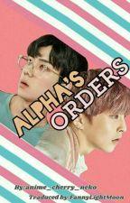 Alpha's Orders by FannyLightMoon