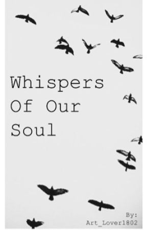 Whispers Of Our Soul by Art_Lover1802