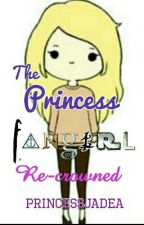 The Princess Fangirl: Re-crowned  by PrincessJadea